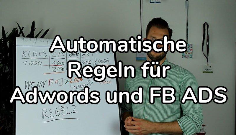 Automatische Regeln In Adwords Und Facebook Ads