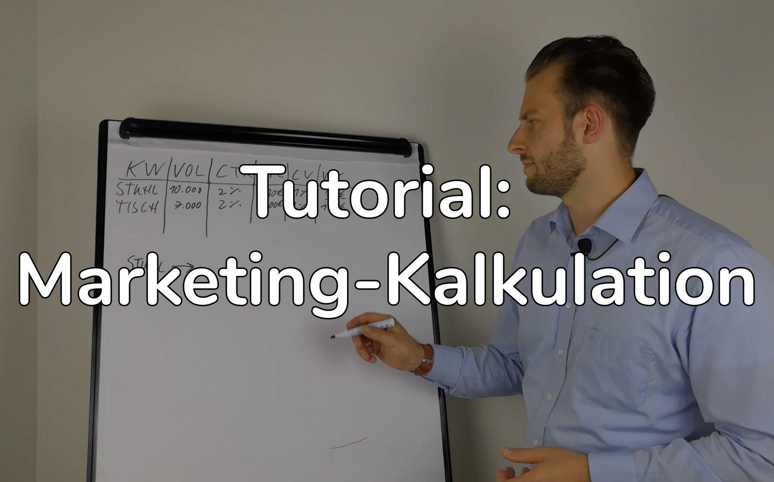 Marketing Kalkulation Tutorial